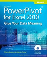 Microsoft PowerPivot for Excel 2010: Give Your Data Meaning Front Cover