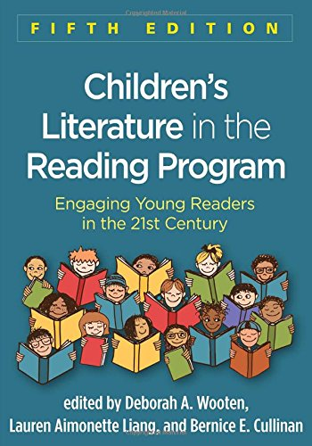 Children's Literature in the Reading Program, Fifth Edition: Engaging Young Readers in the 21st Century