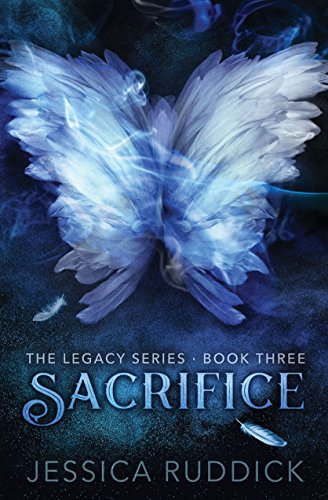 Sacrifice: The Legacy Series: Book Three