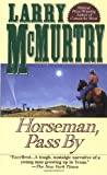 Horseman, Pass By, Larry McMurtry, 0671753843
