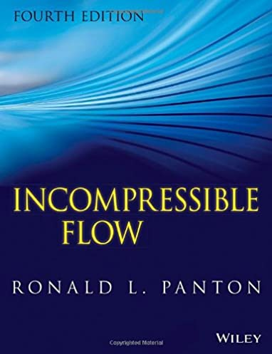 incompressible flow ronald l panton 9781118013434 amazon com books rh amazon com Compressible Flow Incompressible Flow Field
