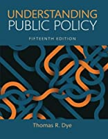 Understanding Public Policy (15th Edition)