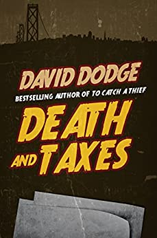 Death and Taxes by [Dodge, David]