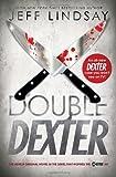 Double Dexter, Jeff Lindsay, 0385532377