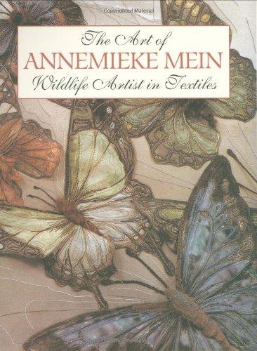 The Art of Annemieke Mein: Wildlife Artist in Textiles