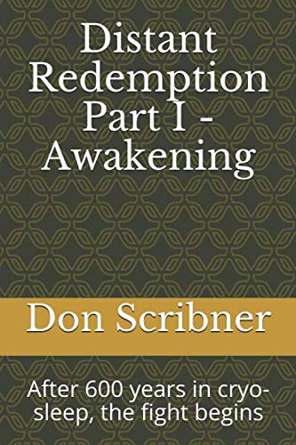 Distant Redemption: Part I - Awakening
