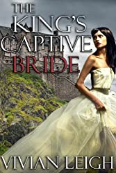 The King's Captive Bride