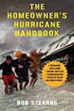 The Homeowner's Hurricane Handbook, Bob Stearns, 1602396752