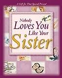 Nobody Loves You Like Your Sister, Jim Fletcher, 0892215682