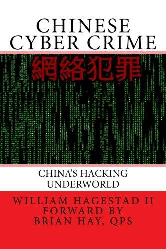 Chinese Cyber Crime: China's Hacking Underworld