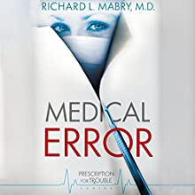 Medical Error Audiobook by Richard L. Mabry Narrated by Kate Udall