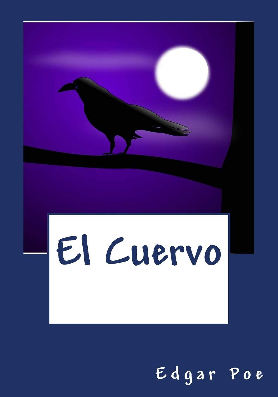 El Cuervo: Amazon.es: Poe, : Edgar Allan: Libros