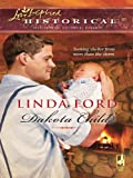 Front cover for the book Dakota Child by Linda Ford