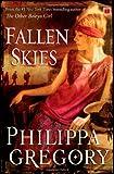 Fallen Skies, Philippa Gregory, 1416593144