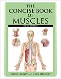 Concise Book of Muscles 3rd Edition