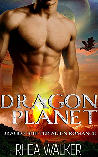 Dragon Planet: A Shifter Alien BBW Romance (Dragons of Theros Book 1) by [Walker, Rhea]