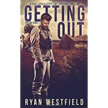 Getting Out: A Post-Apocalyptic EMP Survival Thriller (The EMP)