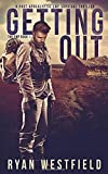 img - for Getting Out: A Post-Apocalyptic EMP Survival Thriller (The EMP) book / textbook / text book