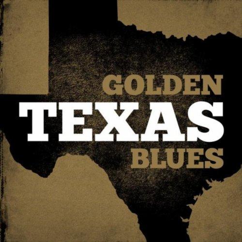 Golden Texas Blues