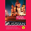 Behind the Wheel: Russian 1 Audiobook by  Behind the Wheel, Mark Frobose Narrated by  uncredited