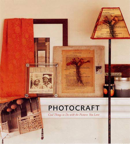 Book cover from Photocraft: Cool Things to Do with the Pictures You Love by Caroline Herter