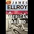 American Tabloid: Underworld USA (1) (Underworld USA series)