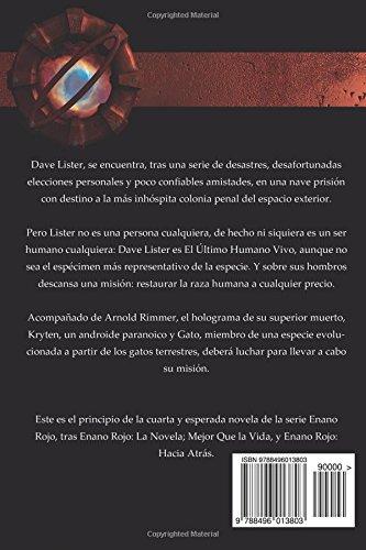 Enano Rojo: Último Humano (Volume 4) (Spanish Edition): Doug Naylor: 9788496013803: Amazon.com: Books