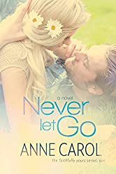 Never Let Go (Faithfully Yours Book 1)