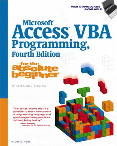 Microsoft Access VBA Programming for the Absolute Beginner, Fourth Edition Pdf