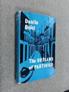 The outlaws of Partinico by Danilo Dolci