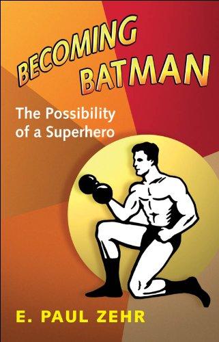 Amazon.com: Becoming Batman: The Possibility of a Superhero ...
