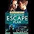 The Billionaire Escape Plan: A Billionaire Friends to Lovers Romance (Friends with Benefits)