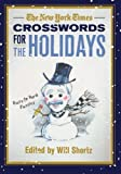 The New York Times Crosswords for the Holidays, New York Times Staff, 0312645449