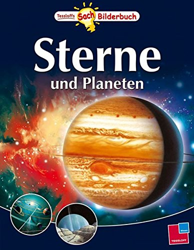 Sterne und Planeten. Tessloffs SachBilderbuch