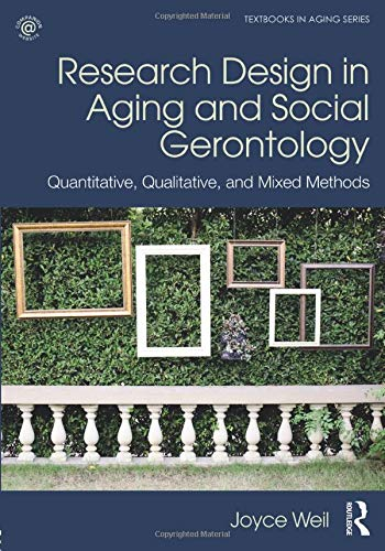 Research Design in Aging and Social Gerontology (Textbooks in Aging)