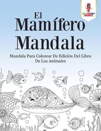 Amazon.com: El Mamífero Mandala: Mandala Para Colorear De Edición ...
