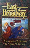East of Broadway, Alexander Z. Kruse, 1569013926