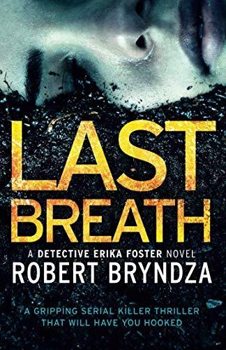 (Last Breath: (Detective Erika Foster) (Volume 4))