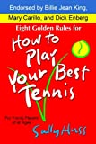 img - for Eight Golden Rules for How to Play Your Best Tennis book / textbook / text book