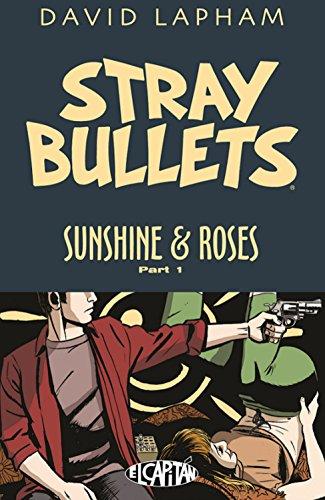 Stray Bullets: Sunshine & Roses Volume 1 (Best Roses For Full Sun)