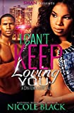 I Can't Keep Loving You: A Chi-Town Love Tale
