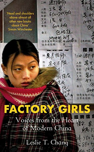 (FACTORY GIRLS) FROM VILLAGE TO CITY IN A CHANGING CHINA BY CHANG, LESLIE T.[AUTHOR]Paperback{Factory Girls: From Village to City in a Changing China} on 2009