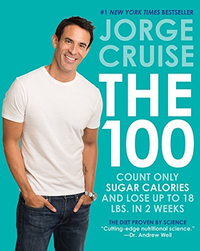 The 100: Count ONLY Sugar Calories and Lose Up to
