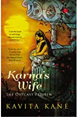 Karna's Wife: The Outcast's Queen Kindle Edition
