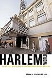 Harlemworld, John L. Jackson, 0226389987