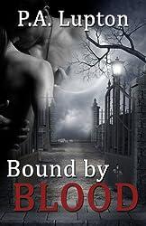 Bound by Blood (The Garner Witch Series Book 1)