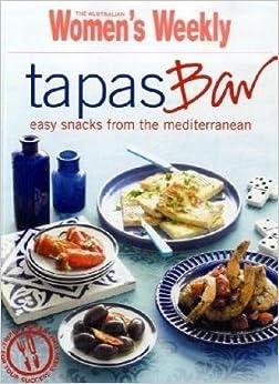 Tapas Bar (The Australian Women's Weekly Essentials) by Australian Women's Weekly (2009-04-01)