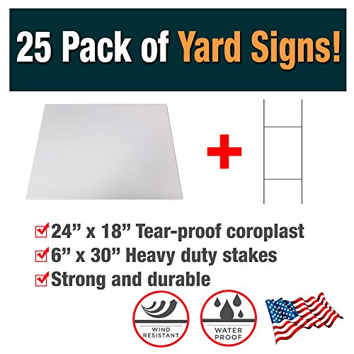25 Pack of Blank Yard Signs - Made with Tear-Proof 18x24 Inch Coroplast - Heavy Duty H-Stakes Included - Great for Promoting Your Business, Open House, For Rent, Garage Sale, Elections, and Birthdays! by Advertising Signs