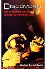 Discovery: QSF's Second Annual Flash Fiction Contest (QSF Flash Fiction) (Volume 1) Paperback