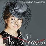 No Reason ~オトコゴコロ~